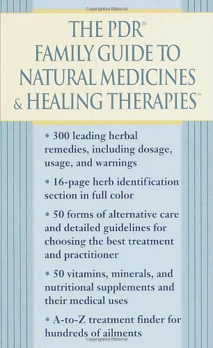 9780345433770: The PDR Family Guide to Natural Medicines & Healing Therapies (Pdr Family Guide to Natural Medicines and Healing Therapies)