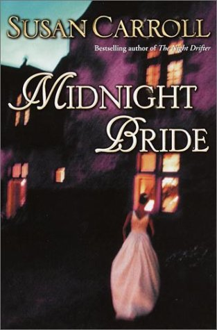 Midnight Bride: Carroll, Susan