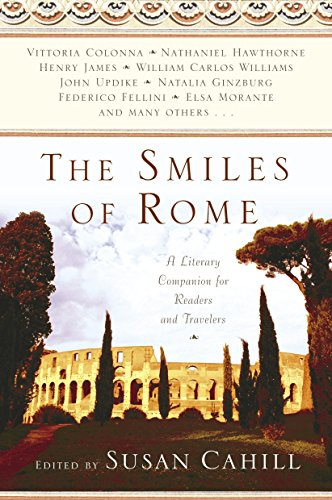 9780345434203: The Smiles of Rome: A Literary Companion for Readers and Travelers
