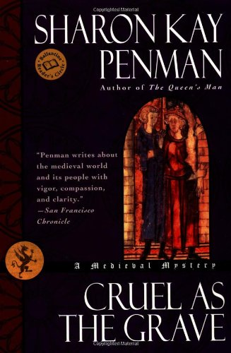 9780345434227: Cruel as the Grave: A Medieval Mystery