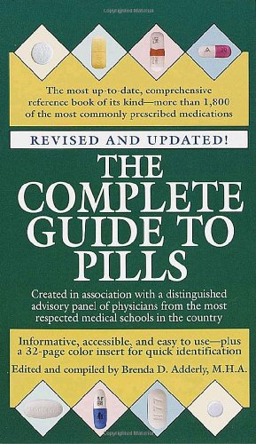 9780345434531: The Complete Guide to Pills, Revised
