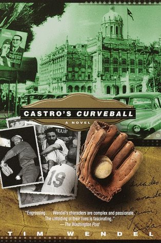 9780345434746: Castro's Curveball