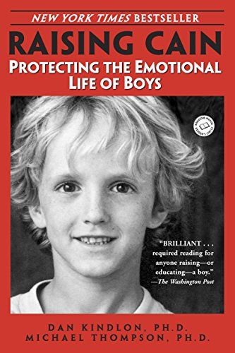 9780345434852: Raising Cain: Protecting the Emotional Life of Boys