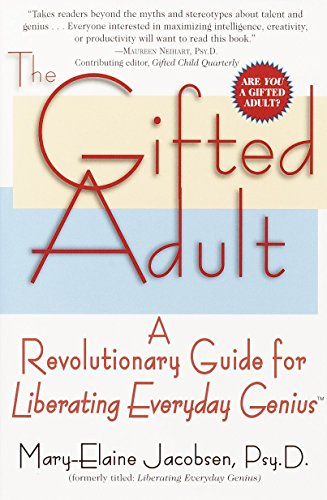 9780345434920: The Gifted Adult: A Revolutionary Guide for Liberating Everyday Genius(tm)