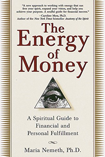 9780345434975: The Energy of Money: A Spiritual Guide to Financial and Personal Fulfillment