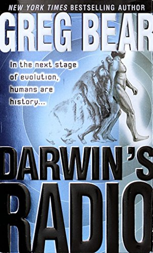 9780345435248: Darwin's Radio: In the Next Stage of Evolution, Humans Are History...