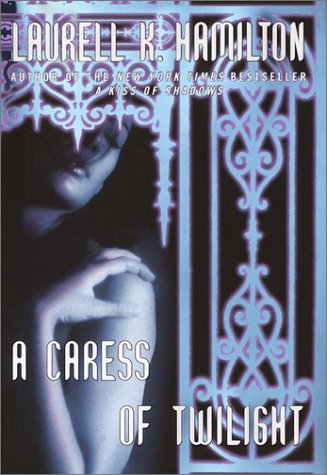 9780345435279: A Caress of Twilight (Meredith Gentry, Book 2)