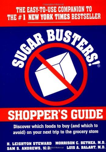 Sugar Busters! Shopper's Guide: H. Leighton Steward,