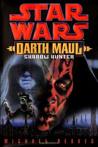 9780345435392: Star Wars: Darth Maul: Shadow Hunter