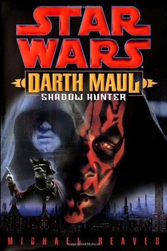 9780345435392: Star Wars Darth Maul: Shadow Hunter