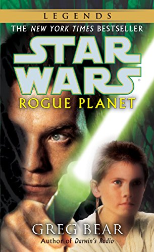 Rogue Planet (Star Wars) (9780345435408) by Greg Bear