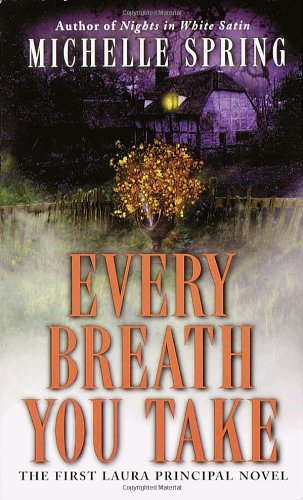 9780345435484: Every Breath You Take (Laura Principal Mysteries)