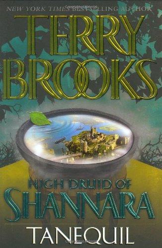 9780345435743: High Druid of Shannara, Book 2: Tanequil