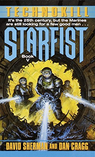Technokill (Starfist, Book 5) (0345435915) by David Sherman; Dan Cragg
