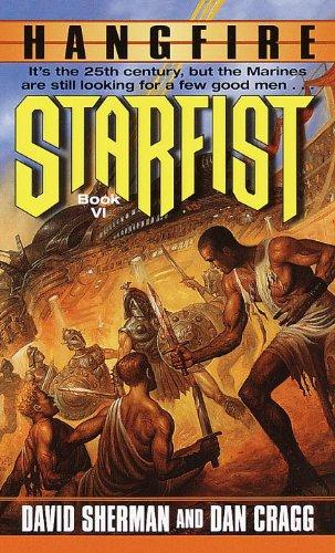 9780345435927: Hangfire (Starfist, Book 6)