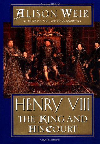 9780345436597: Henry VIII: The King and His Court