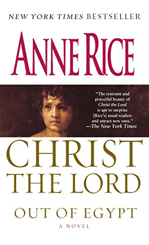 9780345436832: Christ the Lord: Out of Egypt: A Novel