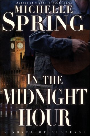 IN THE MIDNIGHT HOUR (SIGNED): Spring, Michelle