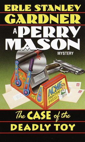 9780345437846: The Case of the Deadly Toy (Perry Mason Mystery)
