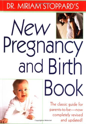 9780345437952: Dr. Miriam Stoppard's New Pregnancy and Birth Book