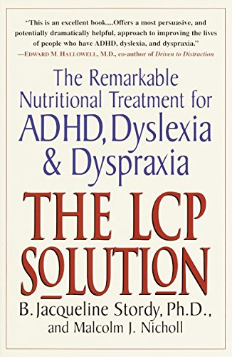 9780345438720: The LCP Solution: The Remarkable Nutritional Treatment for ADHD, Dyslexia, and Dyspraxia