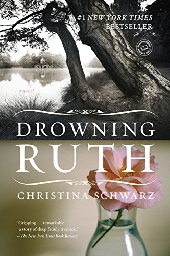 9780345439109: Drowning Ruth: A Novel (Oprah's Book Club)