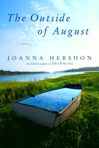 The Outside of August: Joanna Hershon