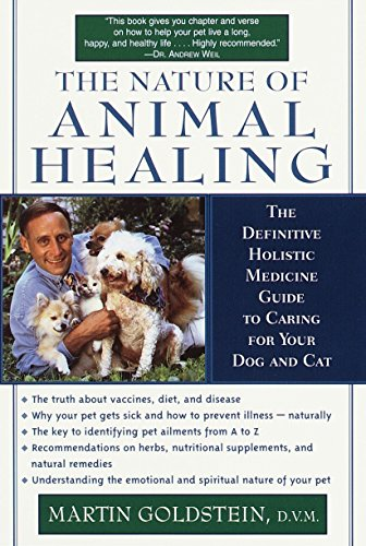 9780345439192: The Nature of Animal Healing: The Definitive Holistic Medicine Guide to Caring for Your Dog and Cat