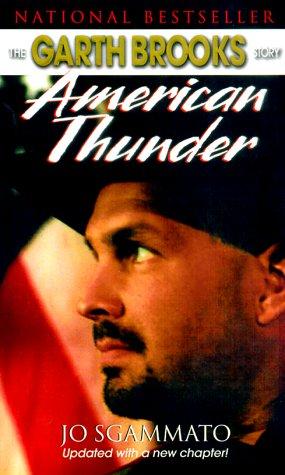 Garth Brooks: American Thunder: Sgammato, Jo