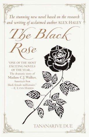 THE BLACK ROSE: Due, Tananarive