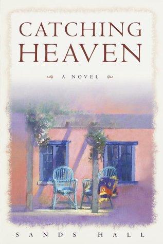 9780345439703: Catching Heaven