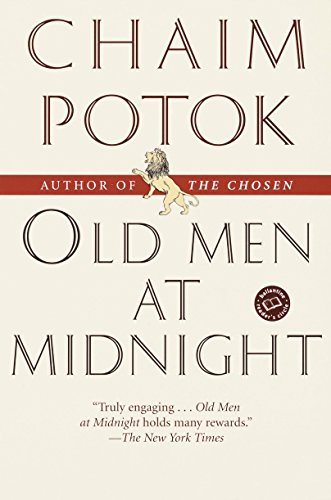 Old Men at Midnight: Stories (Ballantine Reader's: Chaim Potok
