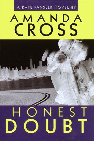9780345440112: Honest Doubt (Kate Fansler Novels)