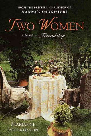 9780345440129: Two Women: A Novel of Friendship