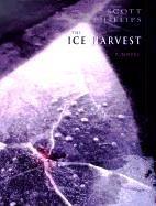 Ice Harvest: Phillips, Scott