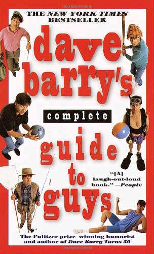 9780345440631: Dave Barry's Complete Guide to Guys