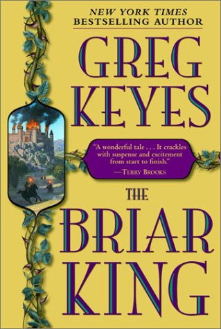 9780345440662: The Briar King (Kingdoms of Thorn and Bone, Book 1)