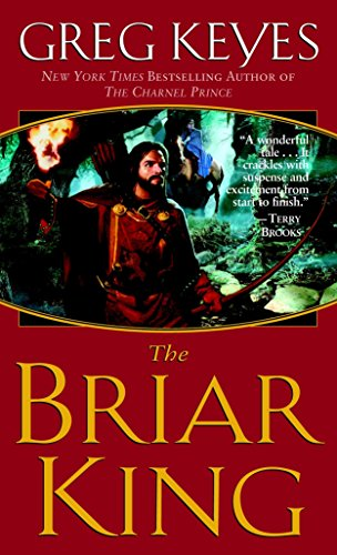 9780345440709: The Briar King (The Kingdoms of Thorn and Bone, Book 1)