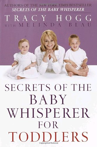 9780345440808: Secrets of the Baby Whisperer for Toddlers