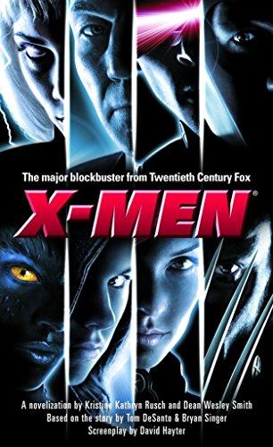 X-Men: A Novelization (9780345440952) by Kristine Kathryn Rusch; Dean Wesley Smith; Ed Solomon; Christopher McQuarrie