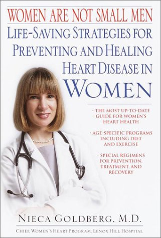 9780345440983: Women Are Not Small Men: Life-Saving Strategies for Preventing and Healing Heart Disease in Women