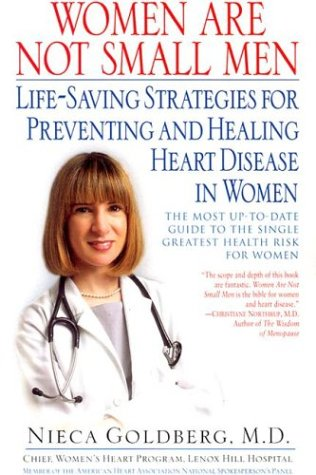 9780345440990: Women Are Not Small Men: Life-Saving Strategies for Preventing and Healing Heart Disease in Women