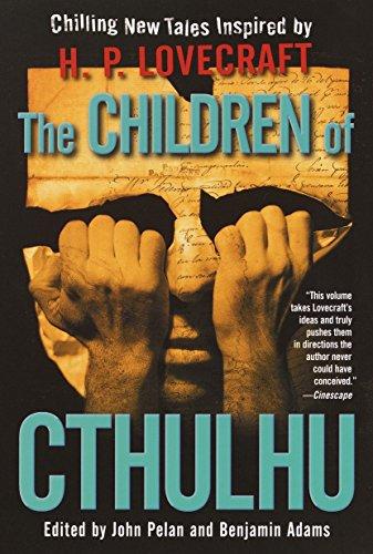 The Children of Cthulhu Format: Paperback: PELAN, JOHN
