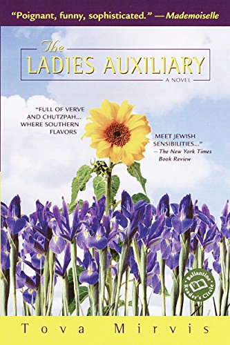 The Ladies Auxiliary (Ballantine Reader's Circle): Mirvis, Tova