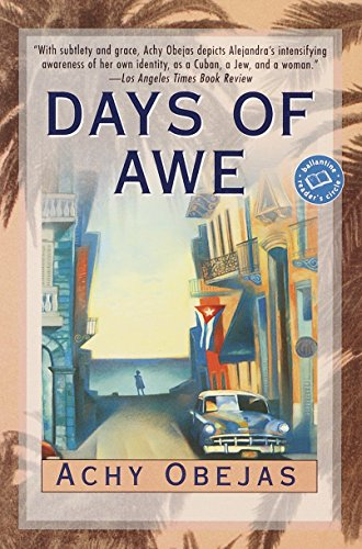 Days of Awe: Achy Obejas
