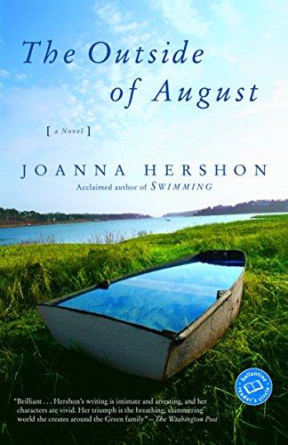 9780345441836: The Outside of August: A Novel (Ballantine Reader's Circle)