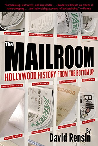 9780345442352: The Mailroom: Hollywood History from the Bottom Up