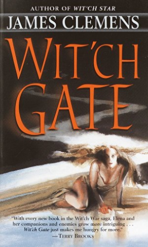 Wit'ch Gate (The Banned and the Banished, Book 4) (0345442644) by James Clemens