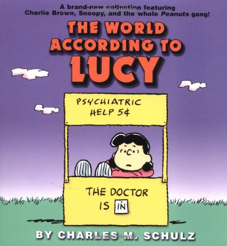 The World According to Lucy: Schulz, Charles M.
