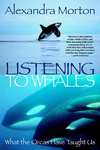 9780345442888: Listening to Whales: What the Orcas Have Taught Us